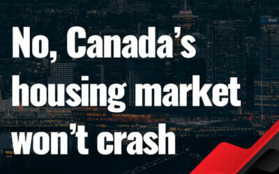 No, Canada's housing market won't crash