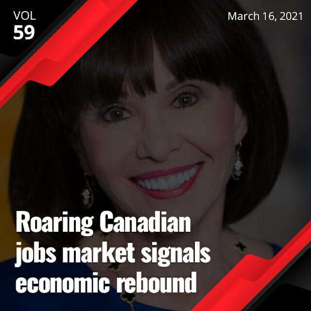 Roaring Canadian jobs market signals economic rebound